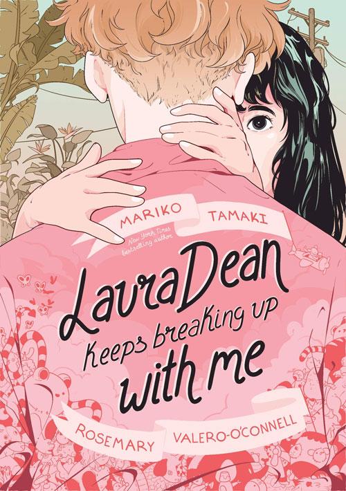 Laura Dean Keeps Breaking Up with Me, by Mariko Tamaki
