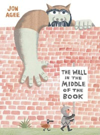 The Wall in The Middle of the Book, by Jon Agee