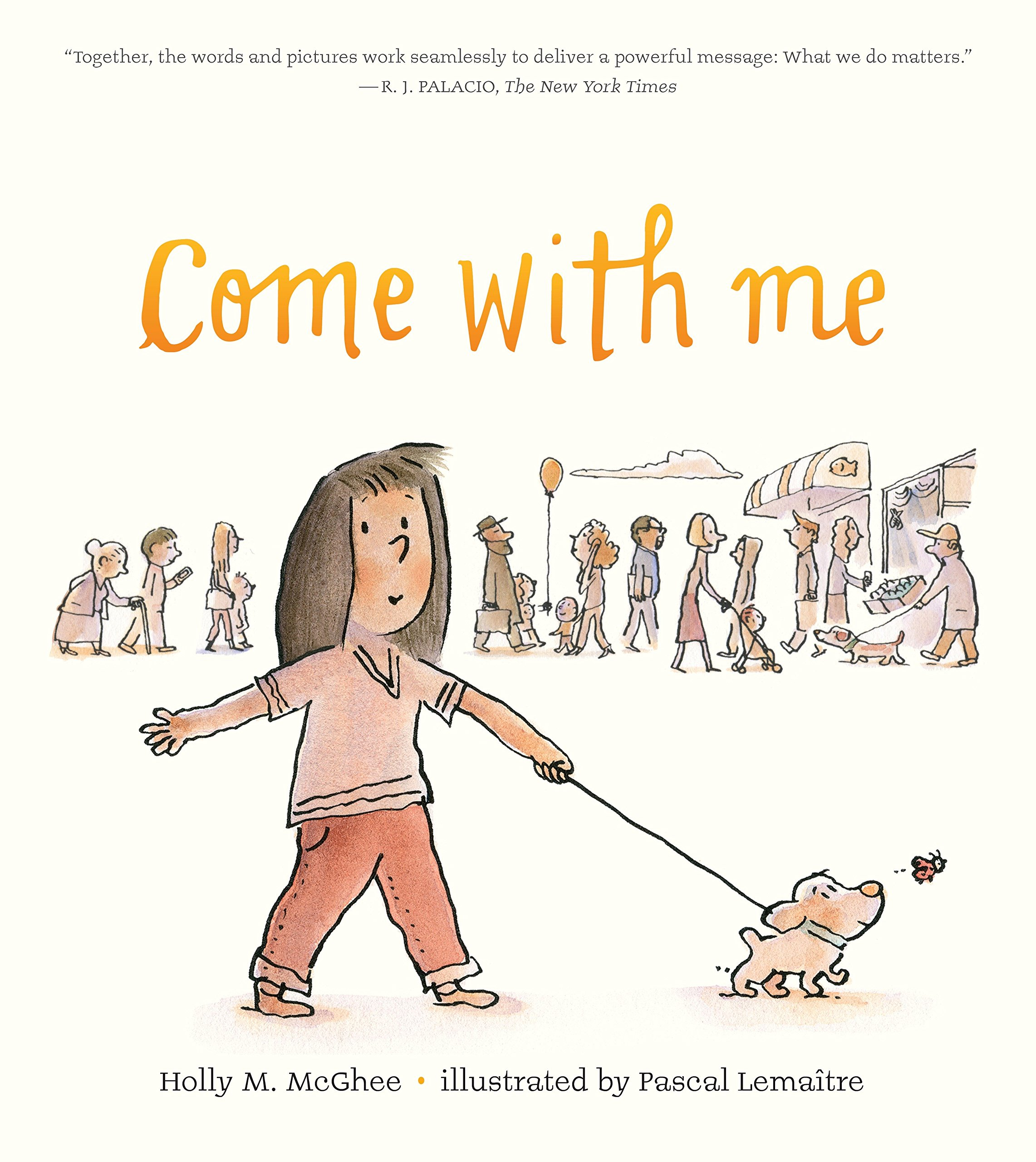 Come With Me, by Holly M. McGhee